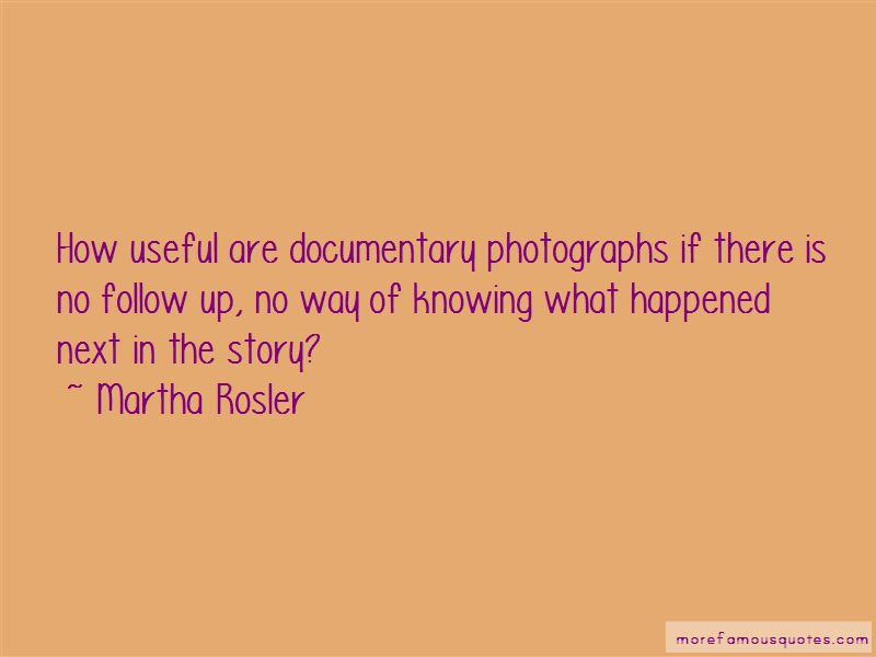 Martha Rosler Quotes