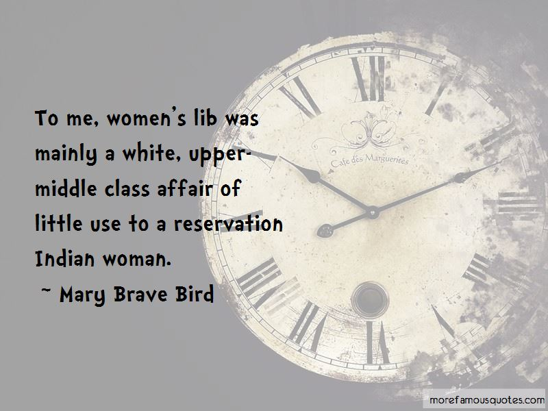 Mary Brave Bird Quotes Pictures 4