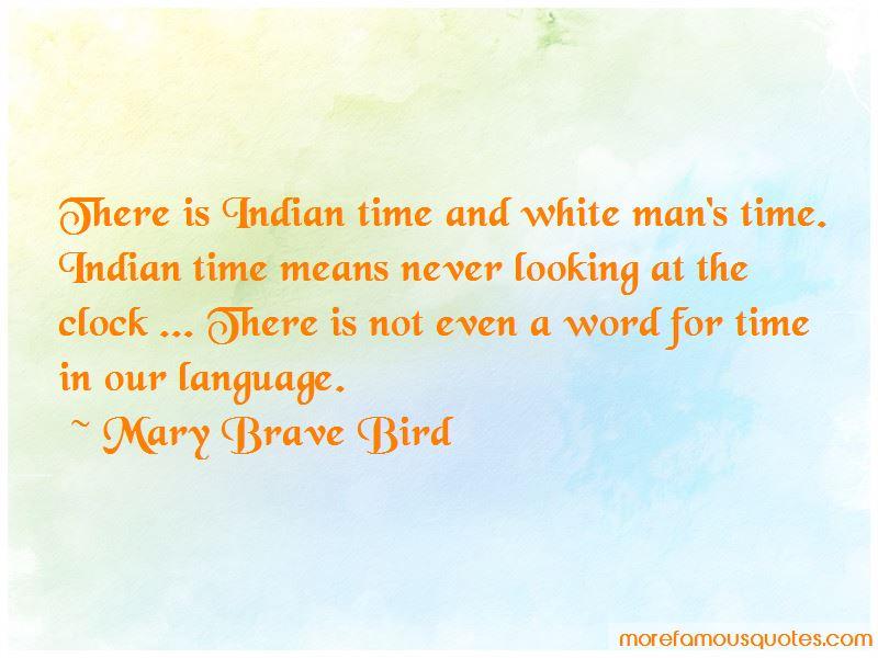 Mary Brave Bird Quotes