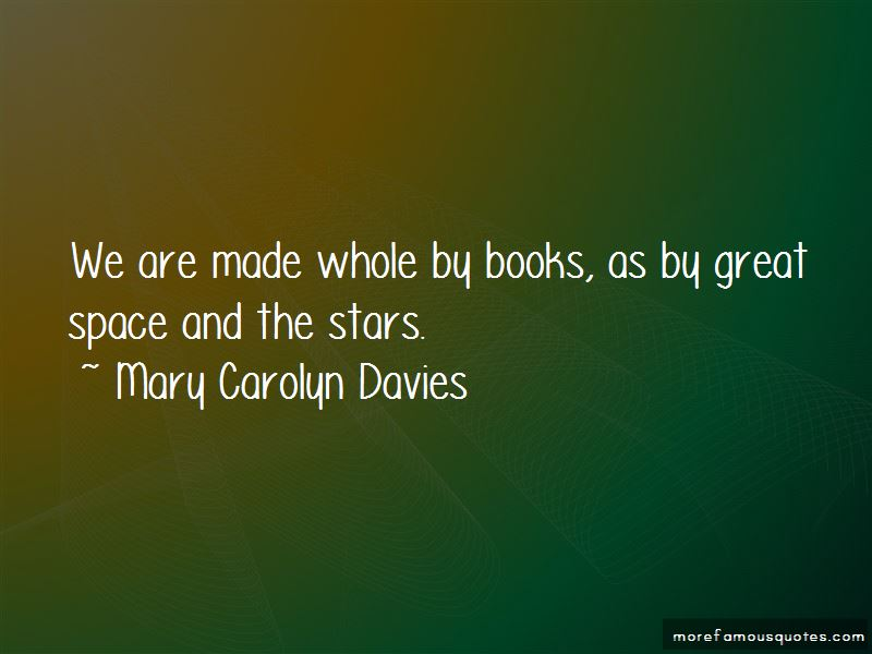 Mary Carolyn Davies Quotes Pictures 3