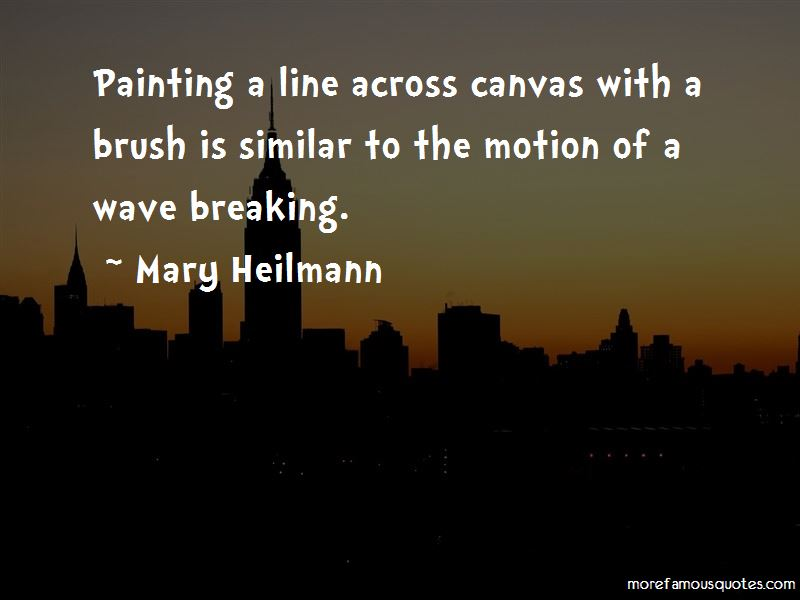 Mary Heilmann Quotes Pictures 3