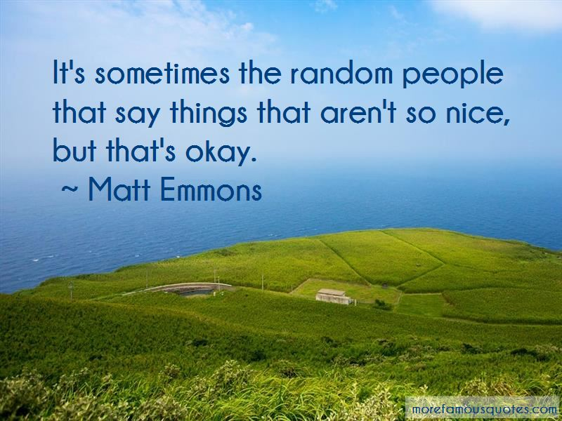 Matt Emmons Quotes Pictures 2
