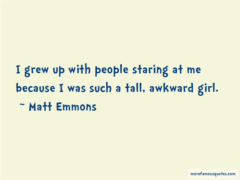 Matt Emmons Quotes Pictures 1