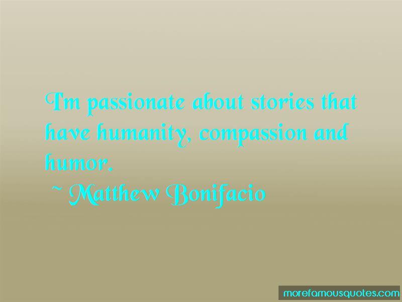 Matthew Bonifacio Quotes Pictures 3
