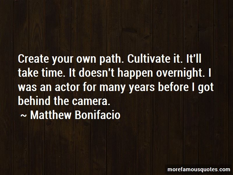 Matthew Bonifacio Quotes Pictures 4
