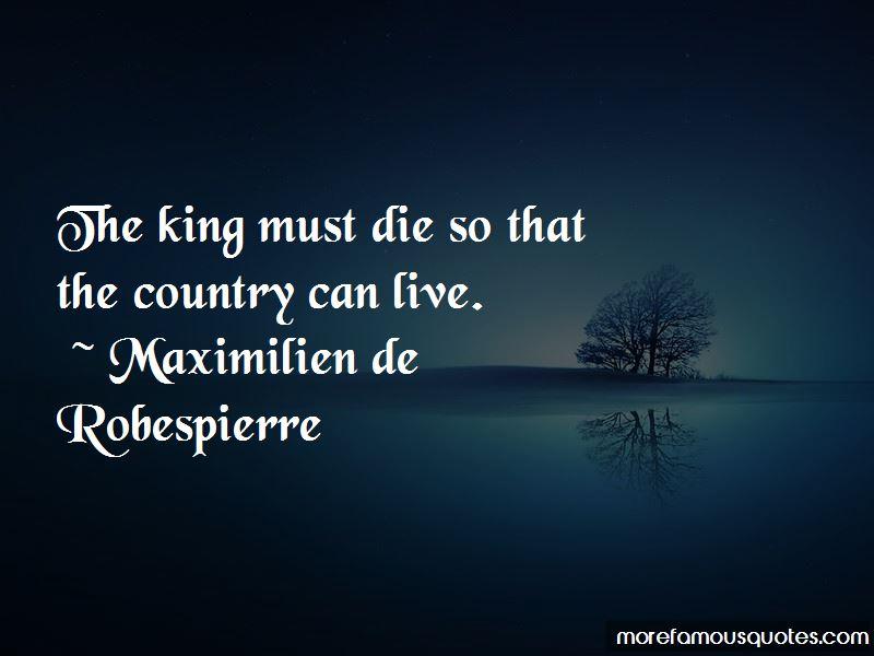 Maximilien De Robespierre Quotes