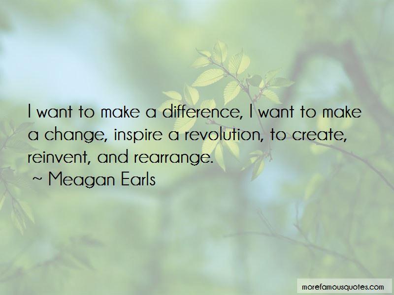 Meagan Earls Quotes