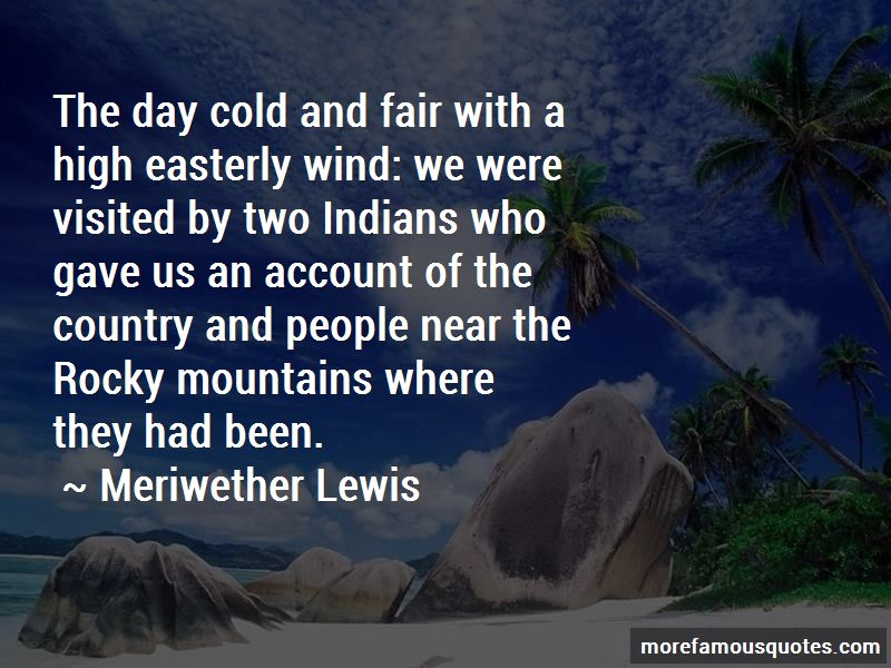 Meriwether Lewis Quotes Pictures 2