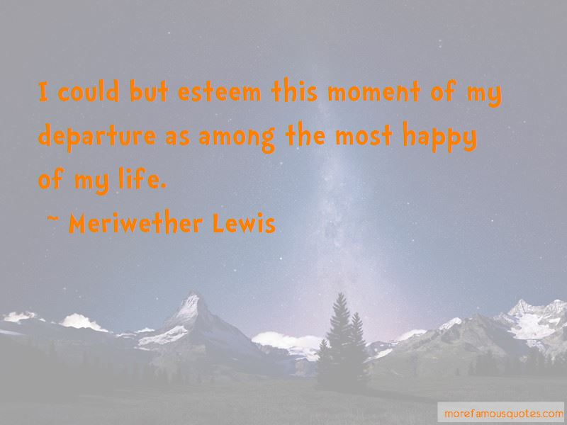 Meriwether Lewis Quotes Pictures 4