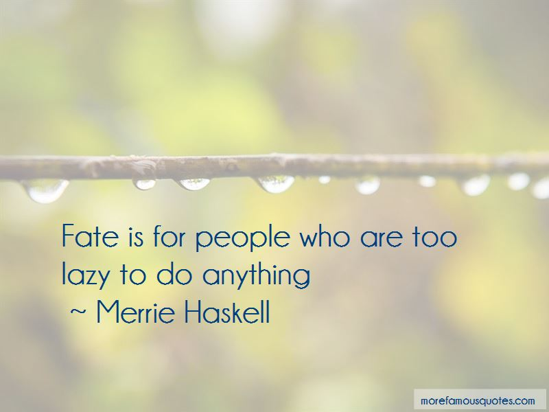 Merrie Haskell Quotes Pictures 3
