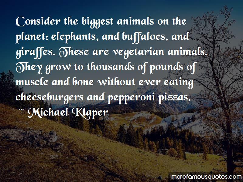 Michael Klaper Quotes