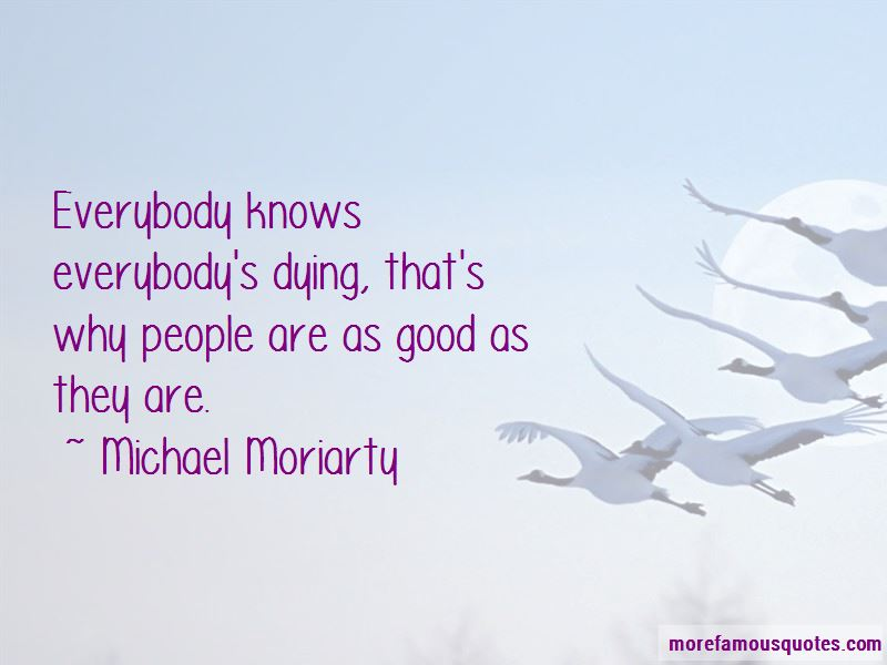 Michael Moriarty Quotes Pictures 2