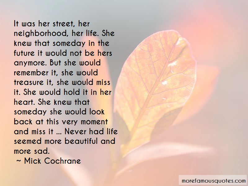 Mick Cochrane Quotes Pictures 4