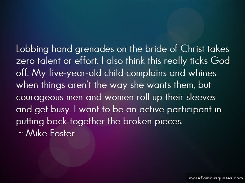 Mike Foster Quotes