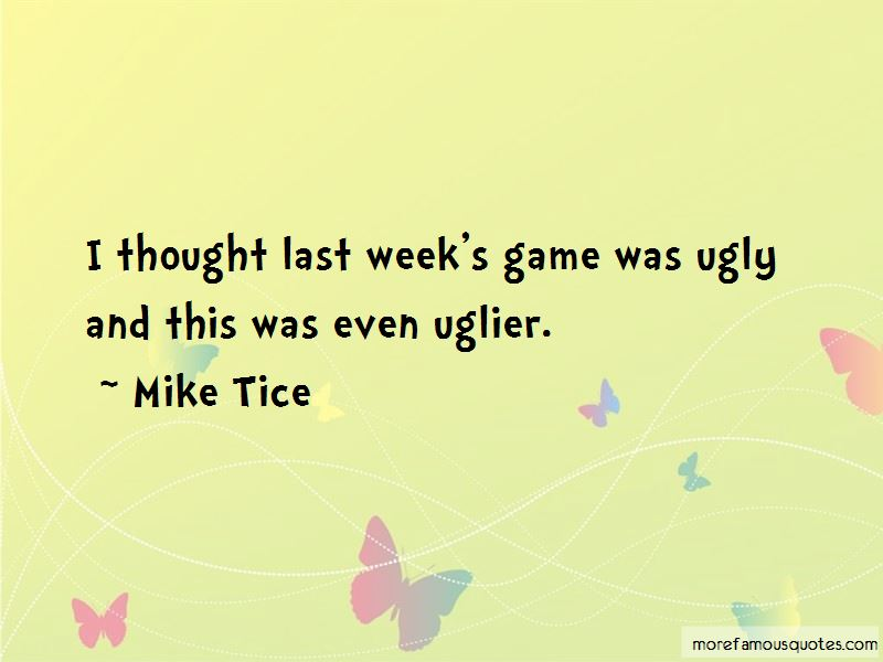Mike Tice Quotes Pictures 2