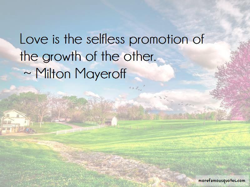 Milton Mayeroff Quotes Pictures 3