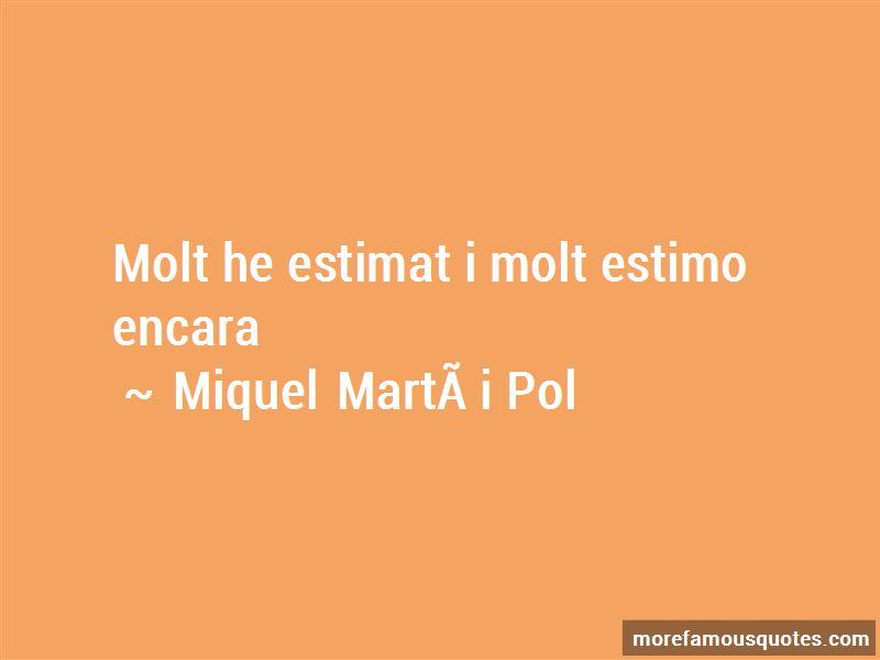 Miquel Marti I Pol Quotes
