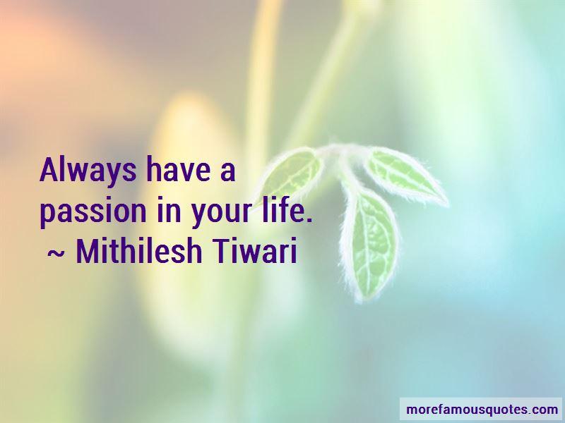 Mithilesh Tiwari Quotes