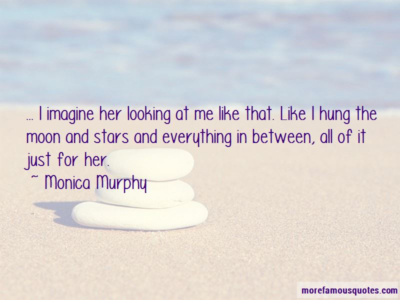 Monica Murphy Quotes Pictures 2