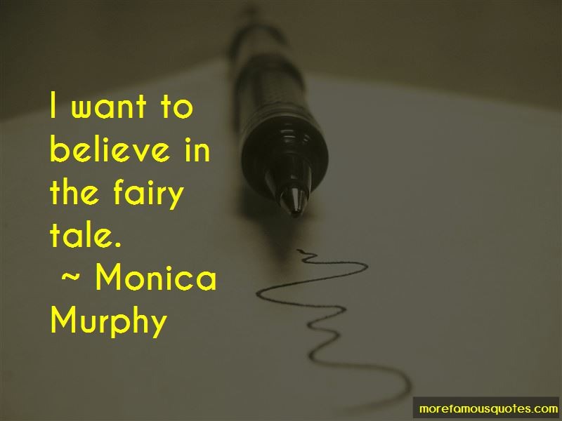 Monica Murphy Quotes Pictures 3