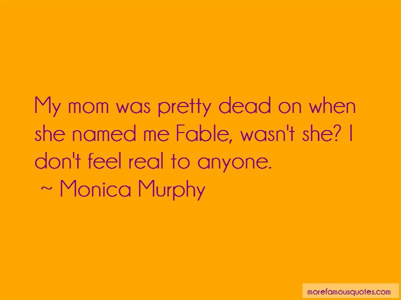 Monica Murphy Quotes Pictures 4