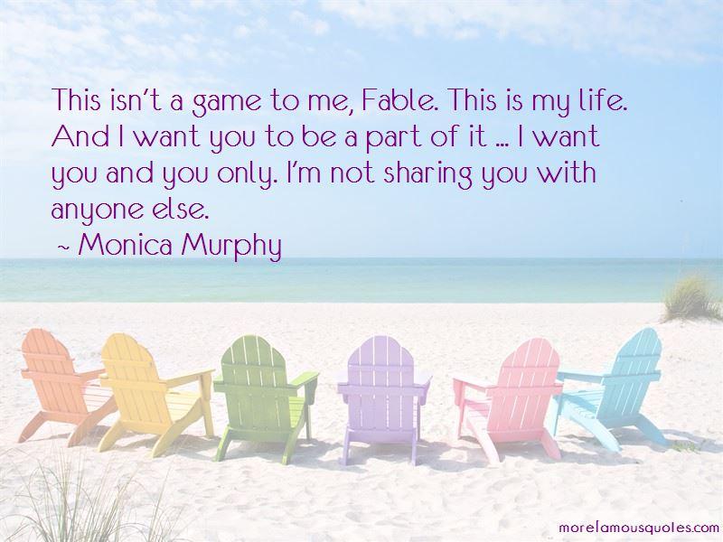 Monica Murphy Quotes