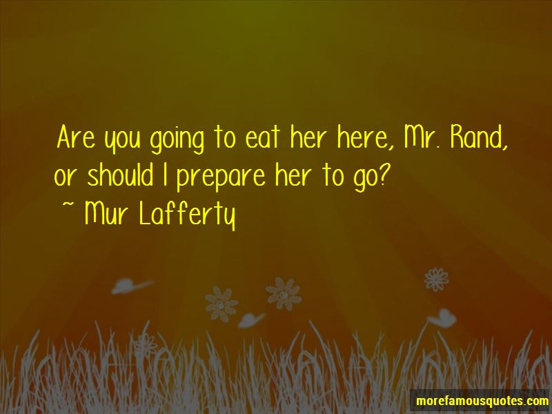 Mur Lafferty Quotes Pictures 4