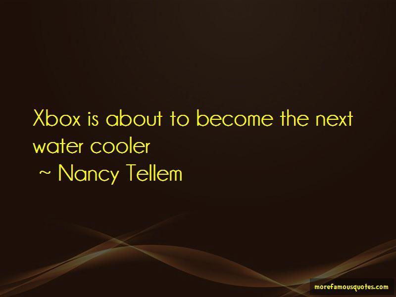 Nancy Tellem Quotes Pictures 3