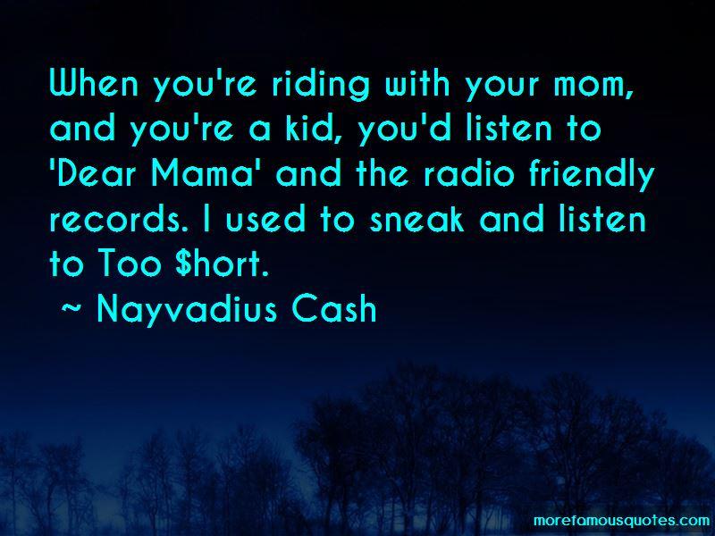 Nayvadius Cash Quotes Pictures 2