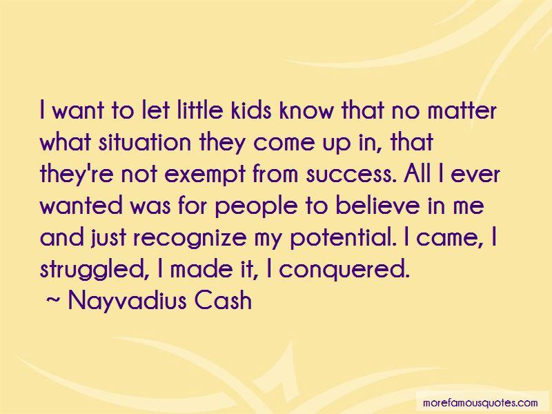 Nayvadius Cash Quotes Pictures 3