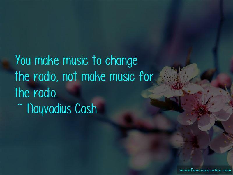 Nayvadius Cash Quotes