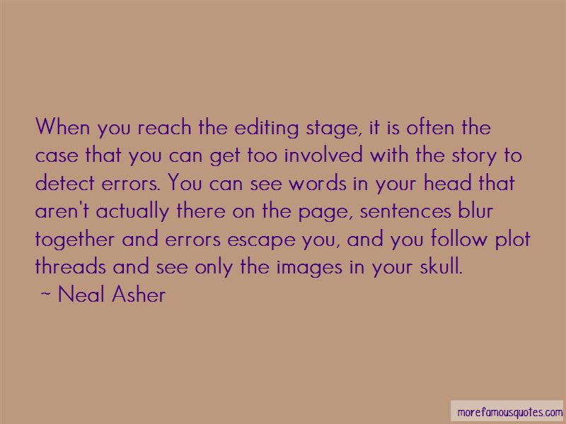 Neal Asher Quotes Pictures 4