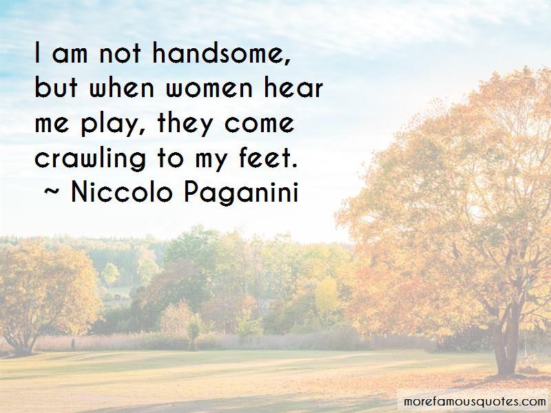 Niccolo Paganini Quotes