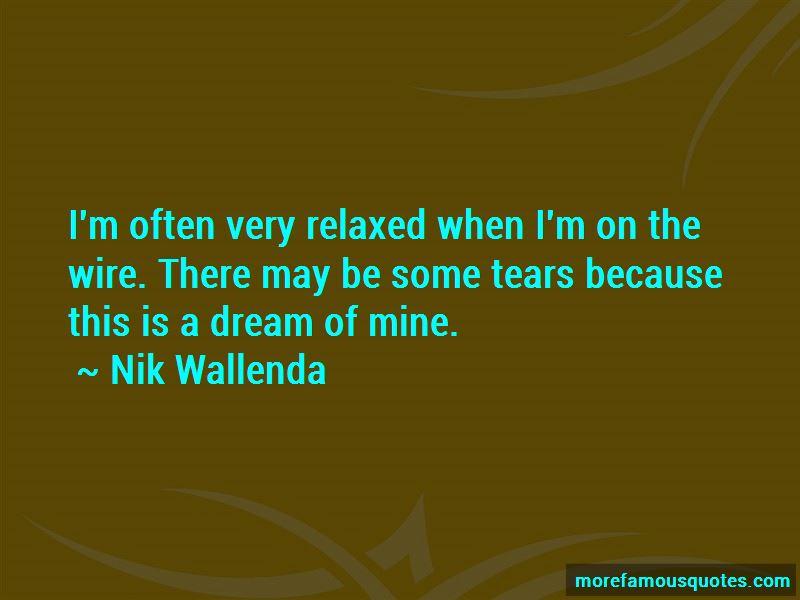 Nik Wallenda Quotes Pictures 3