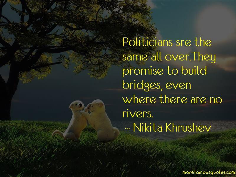 Nikita Khrushev Quotes