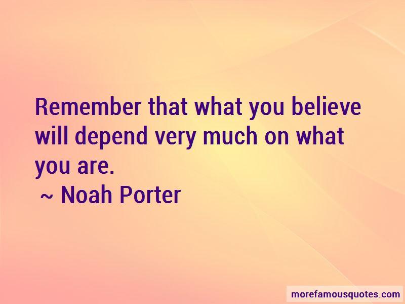 Noah Porter Quotes