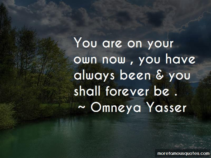 Omneya Yasser Quotes