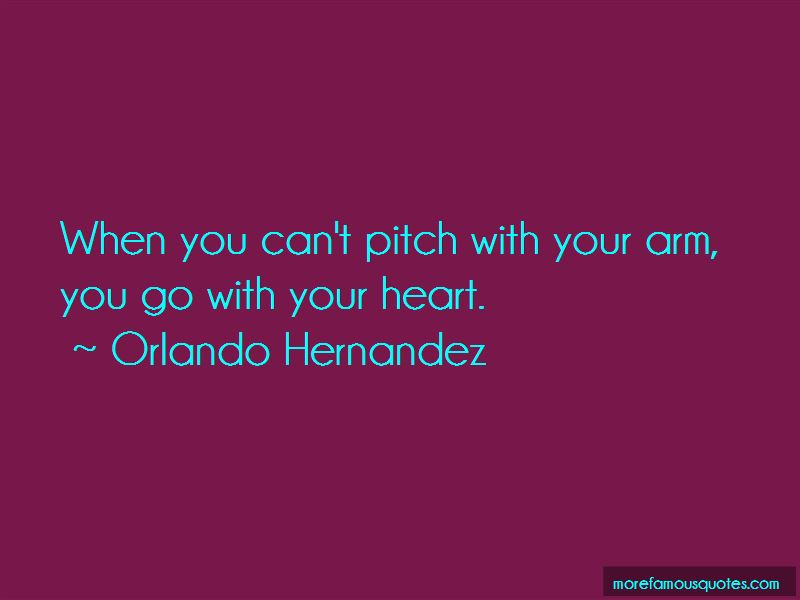Orlando Hernandez Quotes Pictures 2
