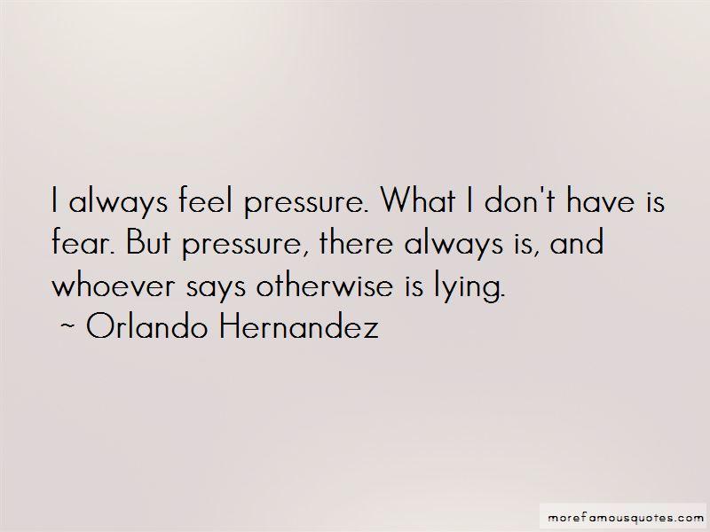 Orlando Hernandez Quotes Pictures 3