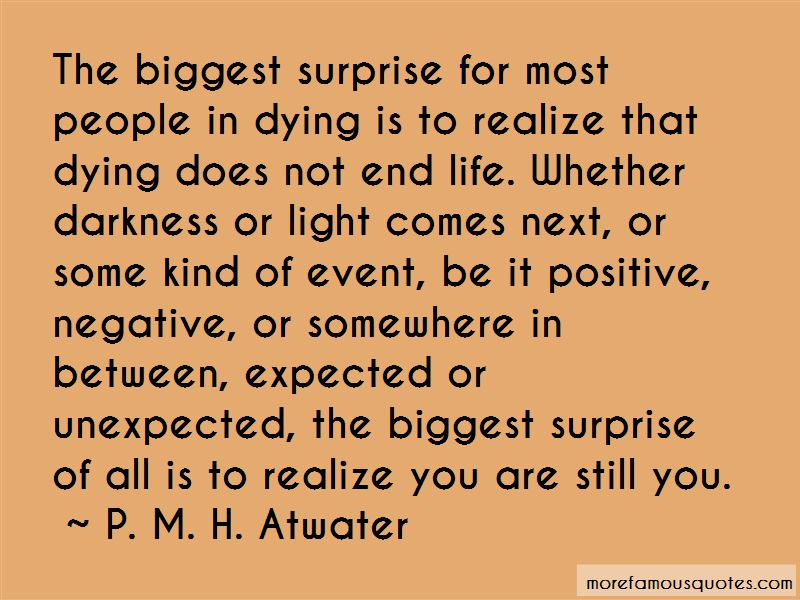 P. M. H. Atwater Quotes Pictures 2