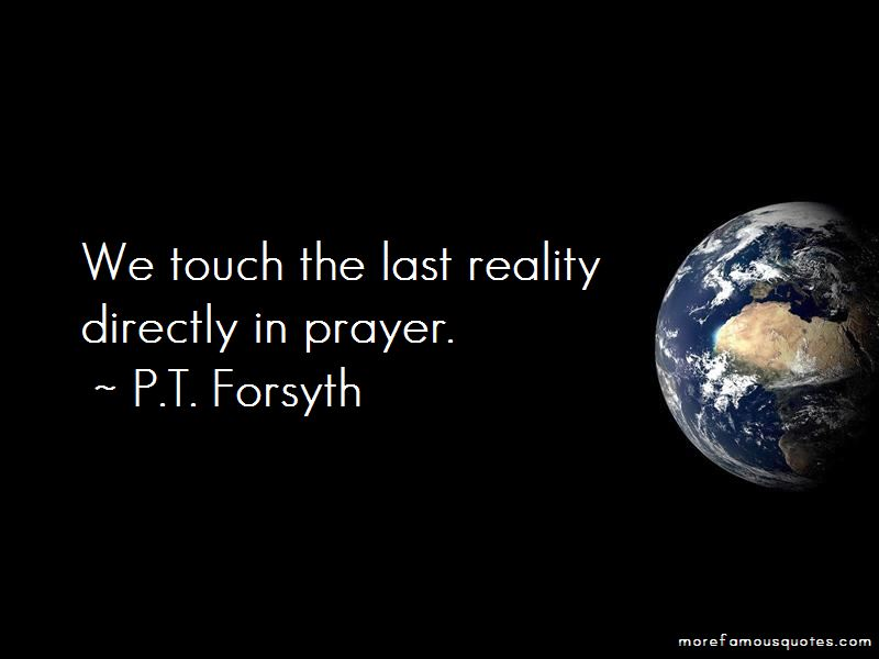 P.T. Forsyth Quotes Pictures 2