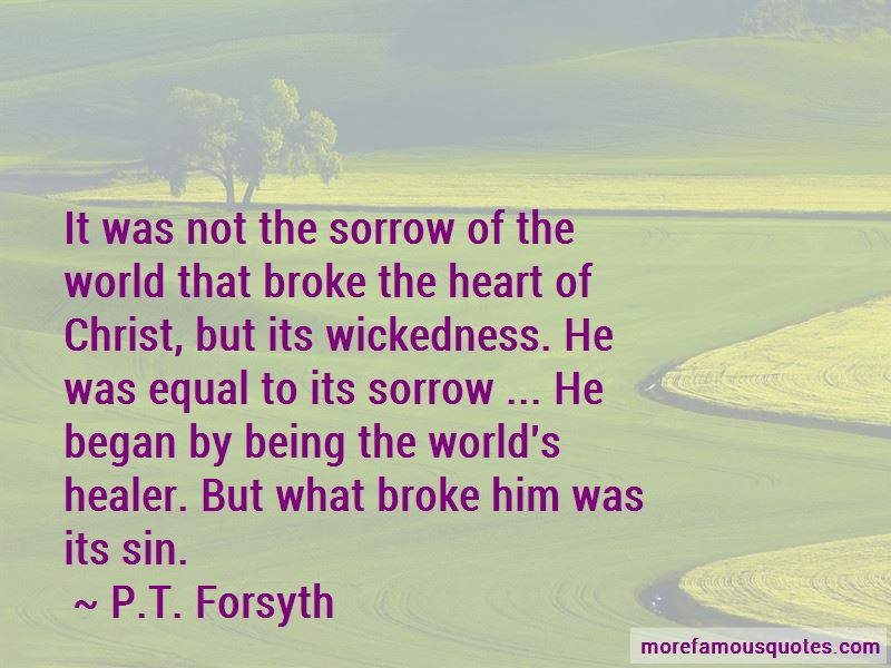P.T. Forsyth Quotes Pictures 3