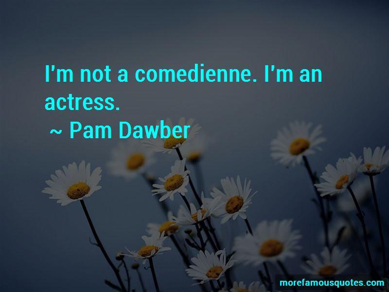 Pam Dawber Quotes Pictures 2