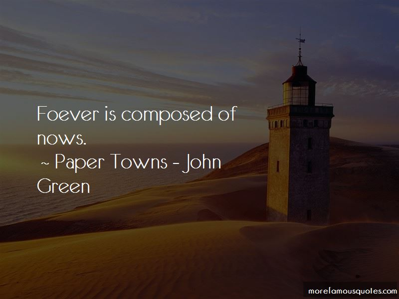 Paper Towns - John Green Quotes