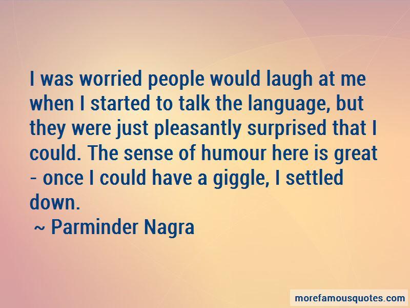 Parminder Nagra Quotes Pictures 3