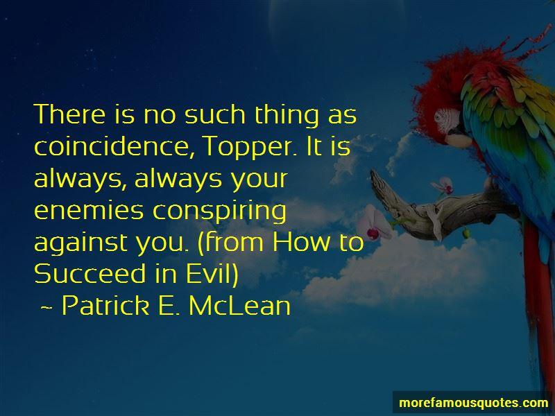 Patrick E. McLean Quotes Pictures 2