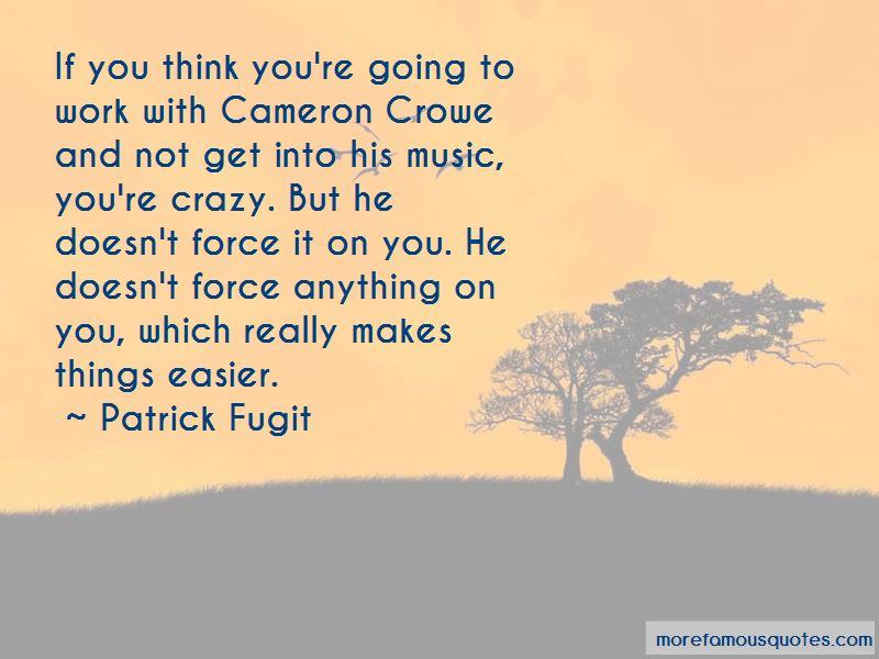 Patrick Fugit Quotes Pictures 4
