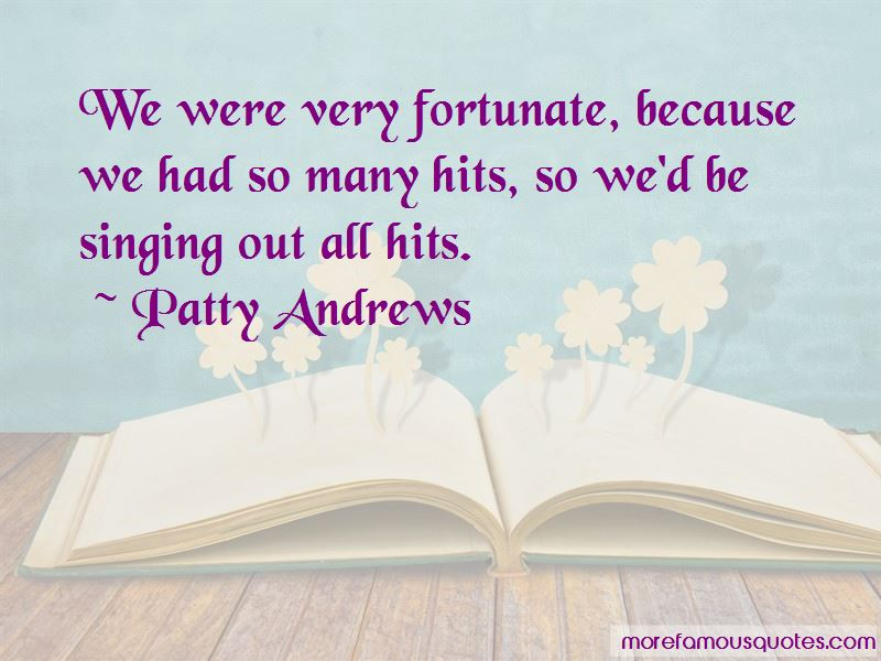 Patty Andrews Quotes Pictures 3