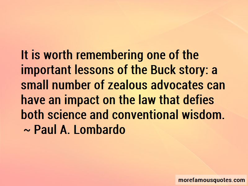 Paul A. Lombardo Quotes