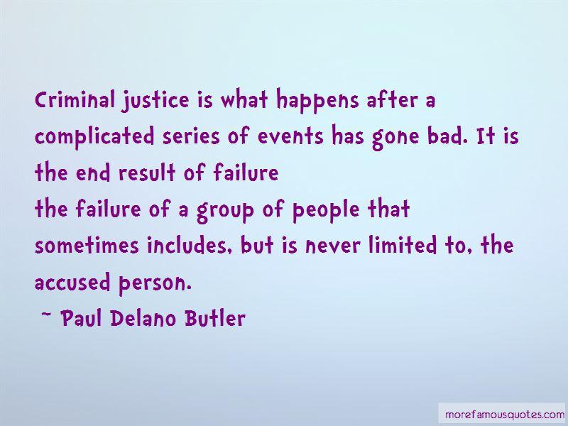 Paul Delano Butler Quotes